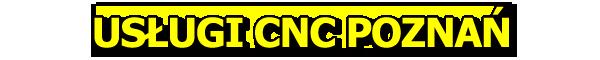 Usługi CNC Poznań